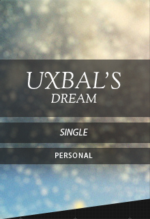 Uxbal&#8217;s Dream